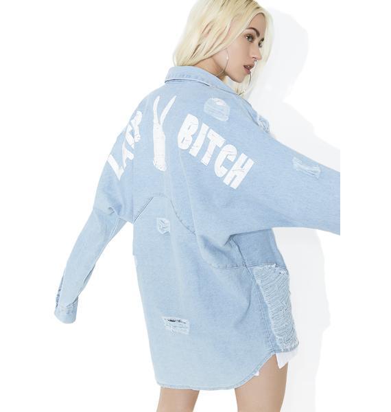 Later Bitch Distressed Denim Shirt