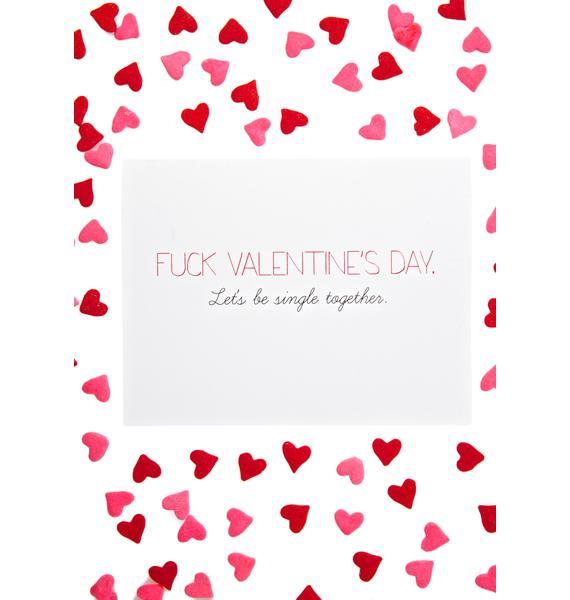 Fuck V-Day Card