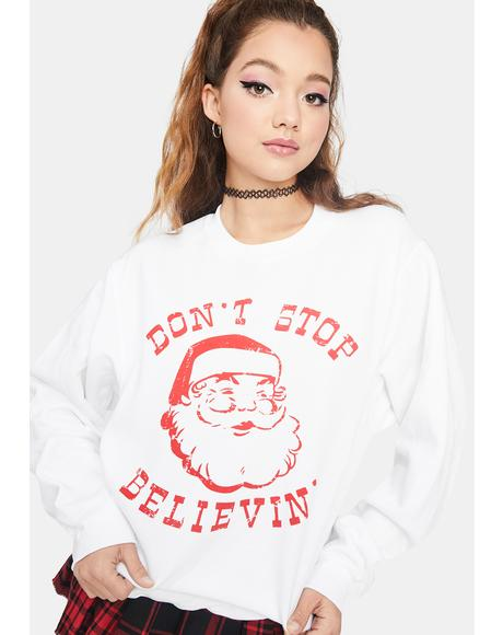 I Do Believe Graphic Sweatshirt