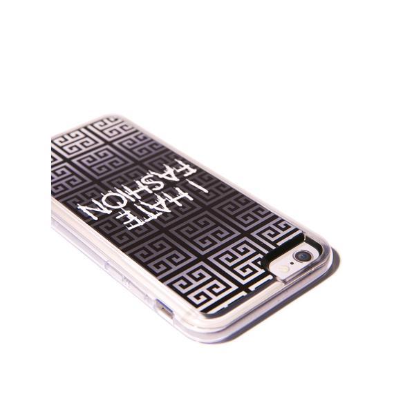 Zero Gravity I Hate Fashion iPhone 6 Case