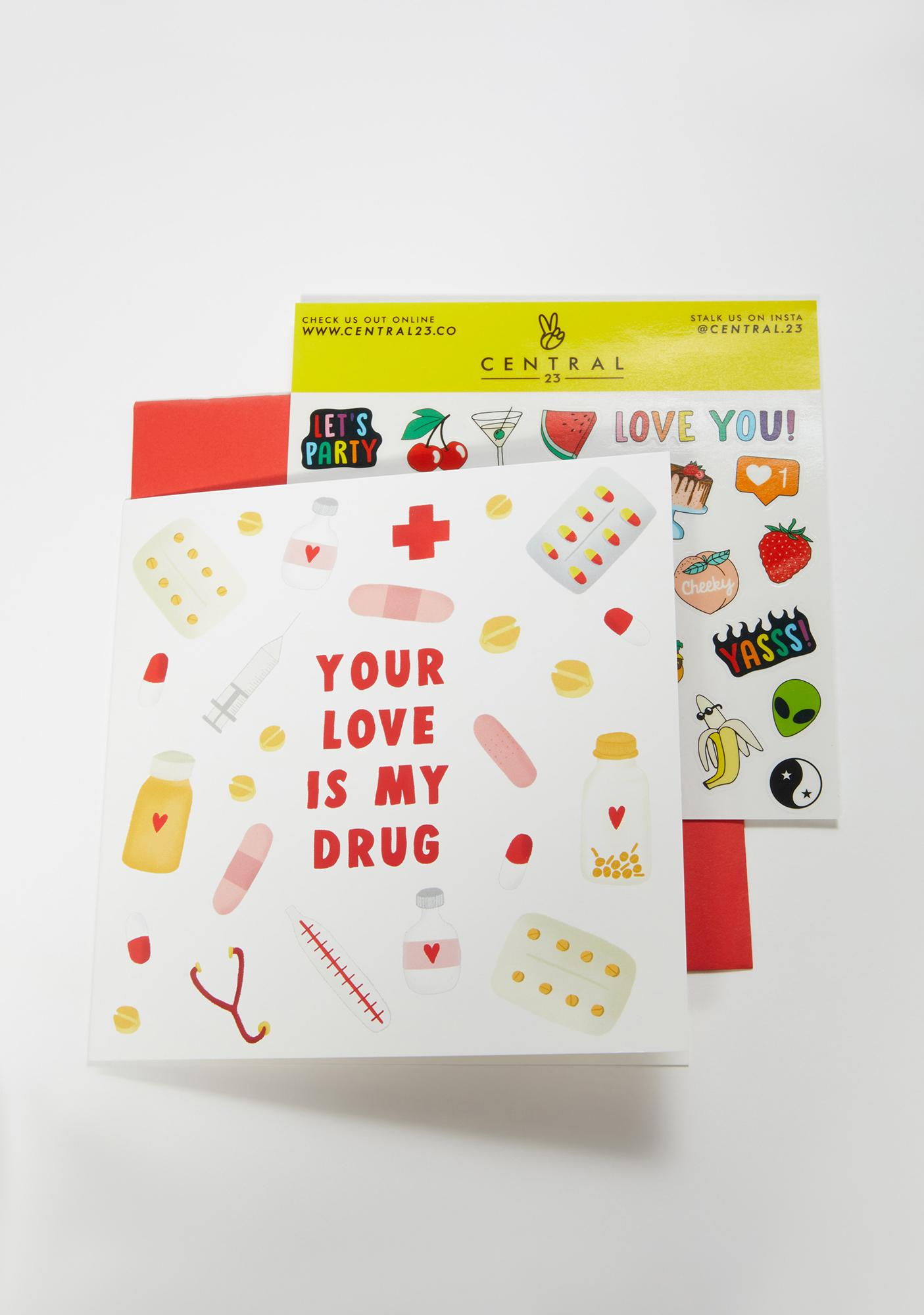 Central 23 Your Love Is My Drug Card