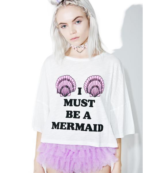 Must Be A Mermaid Crop Tee