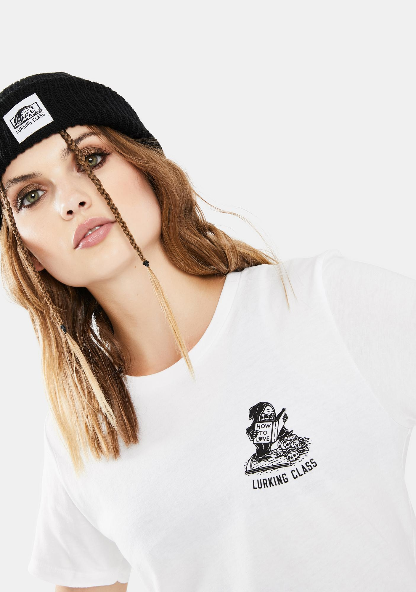 Lurking Class Ivory How To Love Graphic Tee