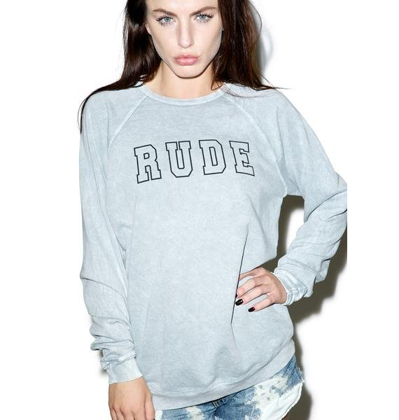Hips and Hair Rude Sweatshirt