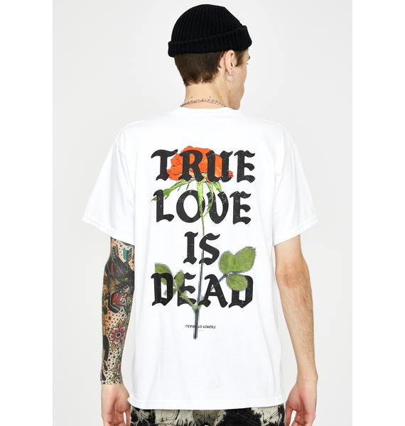 Learn To Forget True Love Is Dead Graphic Tee