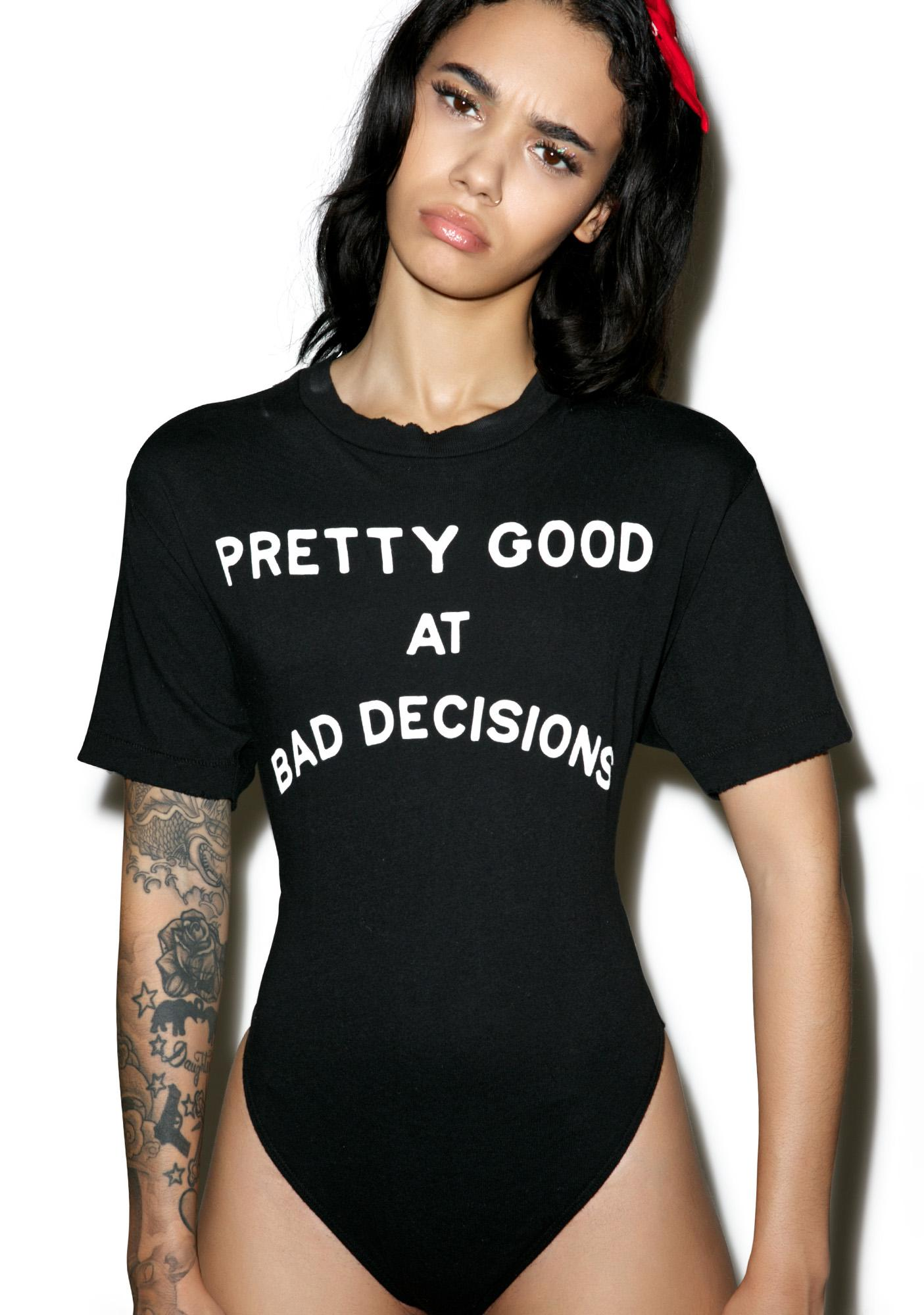 Wildfox Couture Bad Decisions Legend Tee Bodysuit