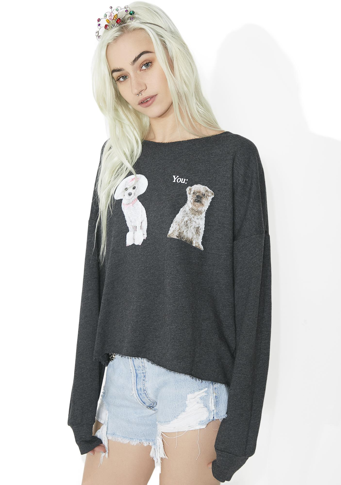 Wildfox Couture Me vs You 5AM Sweatshirt