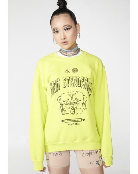 High Standards Sweatshirt