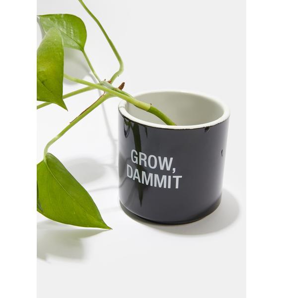 Grow, Dammit Planter