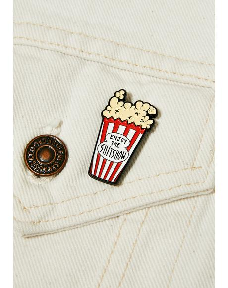 Enjoy The Shit Show Enamel Pin