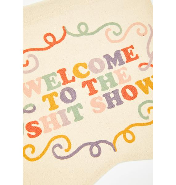 Femfetti Welcome To The Shit Show Wall Hanging