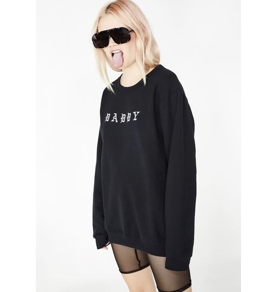 MaryJaneNite Daddy Sweatshirt