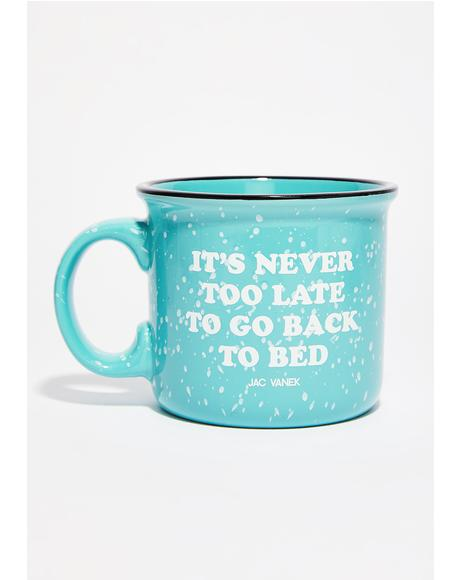 Go Back To Bed Coffee Mug