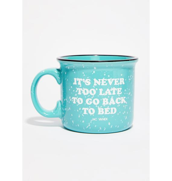 Jac Vanek Go Back To Bed Coffee Mug