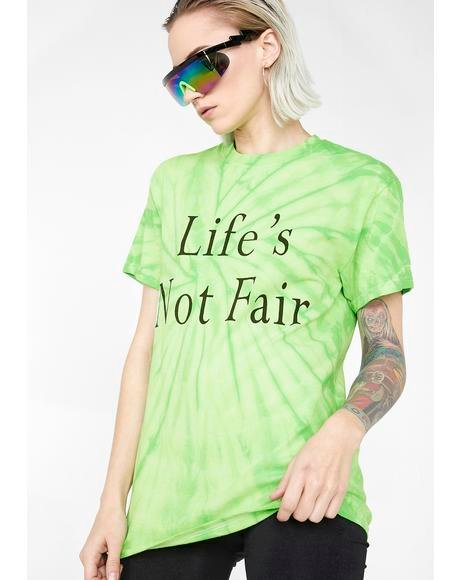 Life's Not Fair Graphic Tee