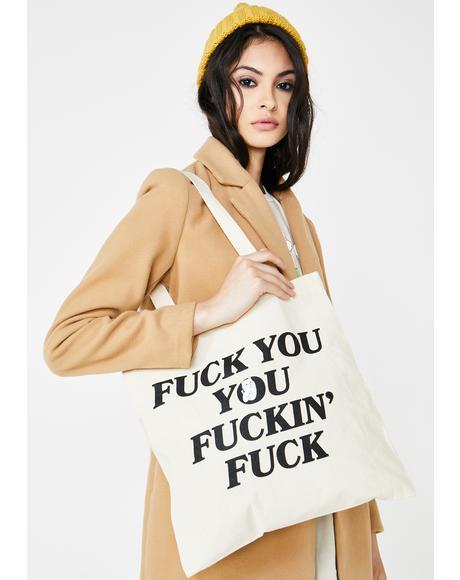 Fucking Fuck Tote Bag