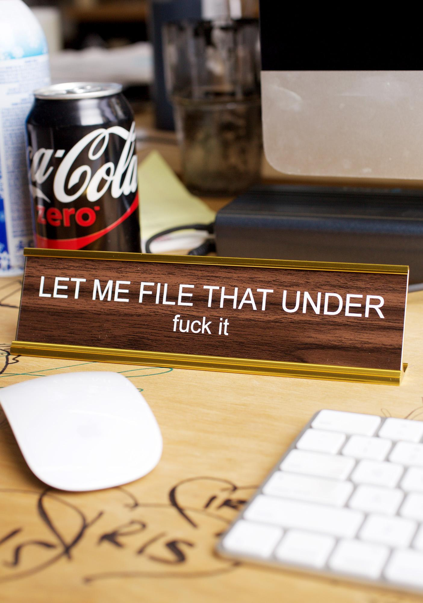 He Said, She Said Let Me File That Desk Plate