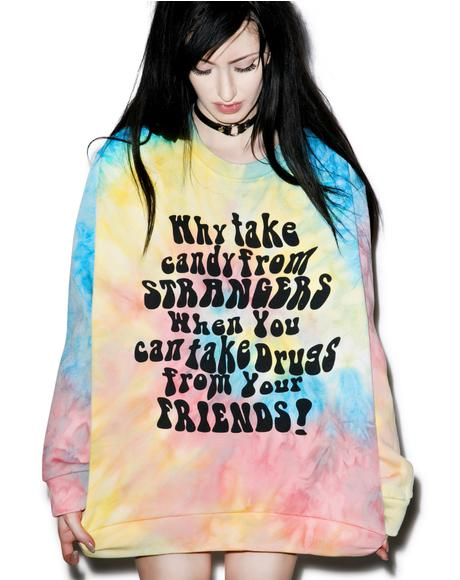 Say No To Strangers Sweatshirt